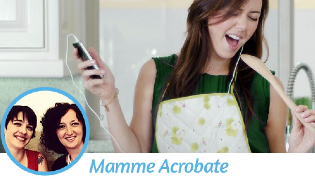 La playlist per le pulizie di casa di Mamme Acrobate